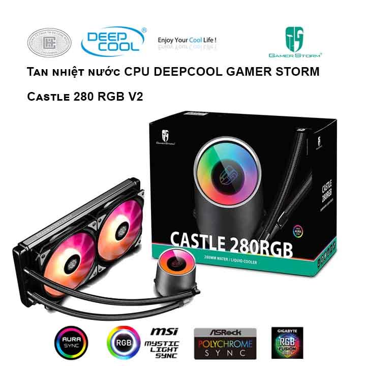 Tản nhiệt nước cho CPU DEEPCOOL Castle 280 RGB V2