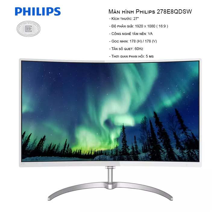 Màn Hình cong Philips 278E8QDSW (1920x1080/VA/60Hz/5ms)