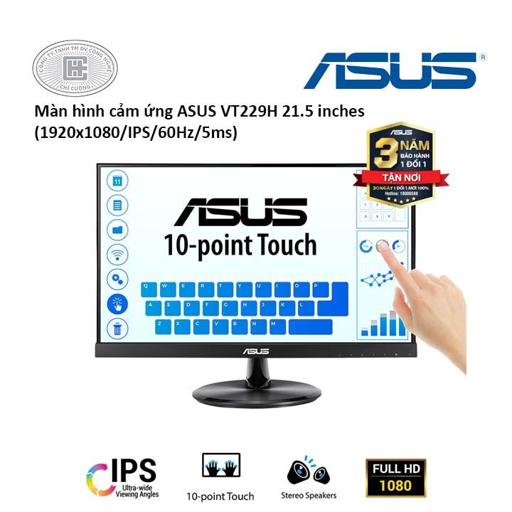 Màn hình cảm ứng Asus 21.5 inch VT229H(1920x1080/IPS/5ms)