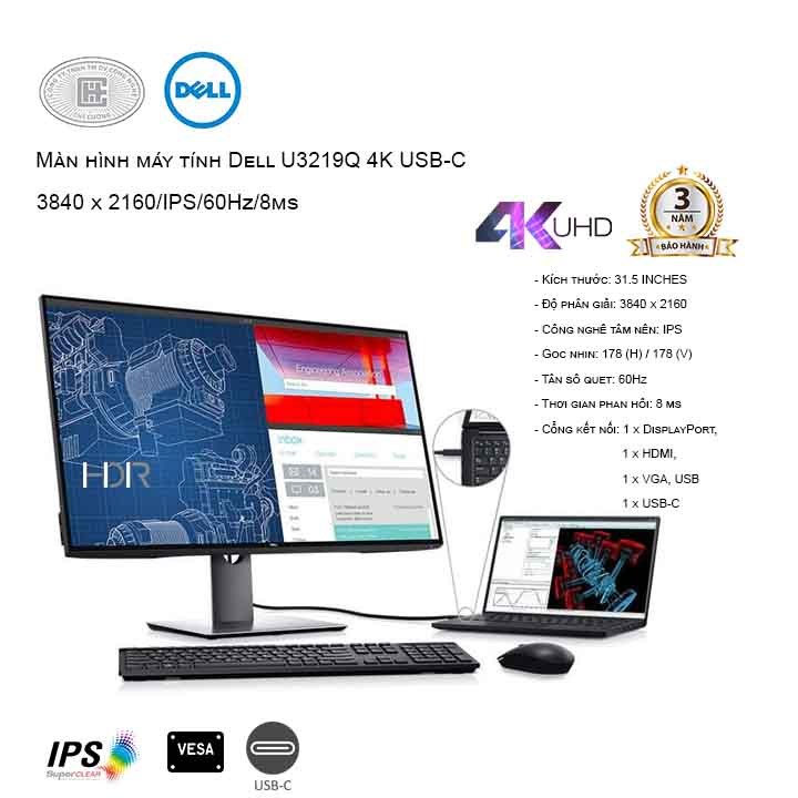 Màn hình Dell U3219Q 4K USB-C (3840 x 2160/IPS/60Hz/8ms)