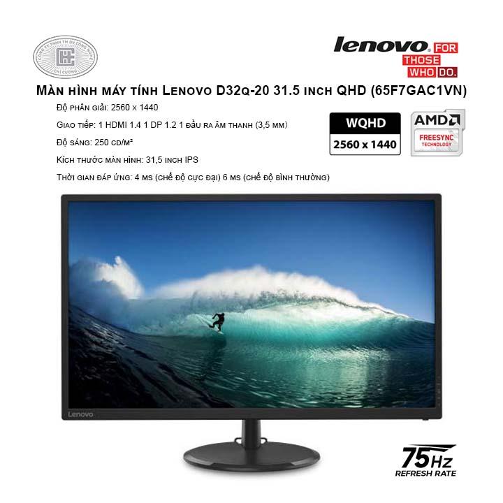 Màn hình máy tính Lenovo D32q-20 31.5 inch QHD (65F7GAC1VN)