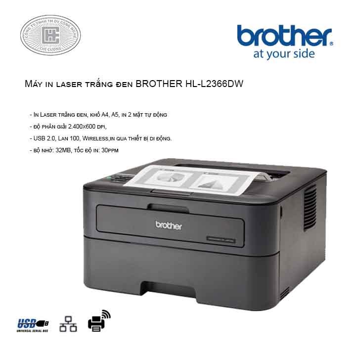 Máy in laser Brother HL-L2366DW (2 mặt , wifi)  mới có hàng