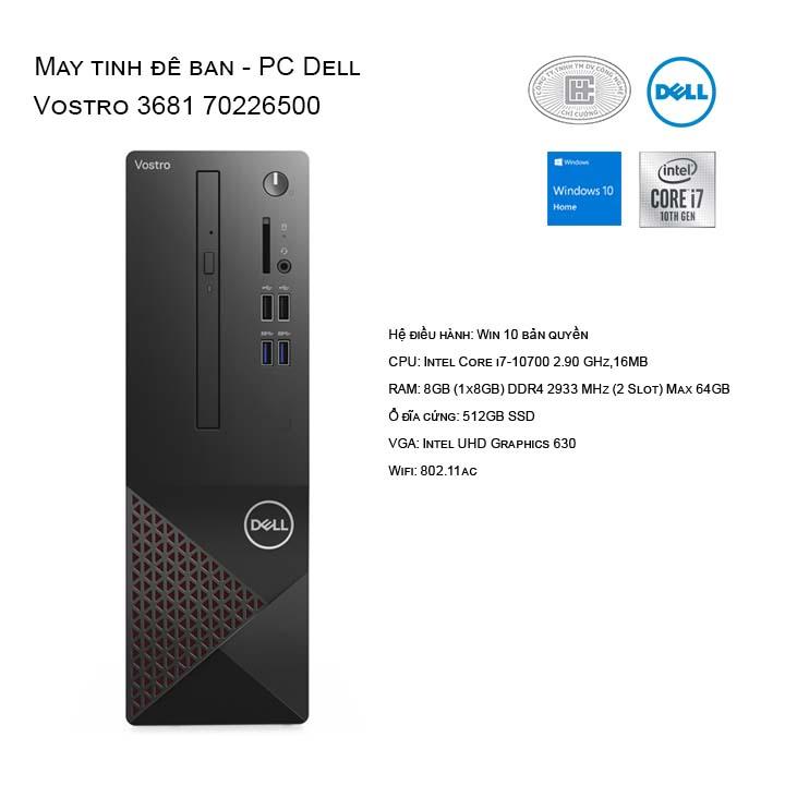 Máy tính để bàn - PC Dell Vostro 3681 70226500/Core i7/8Gb/512Gb SSD/Windows 10 home