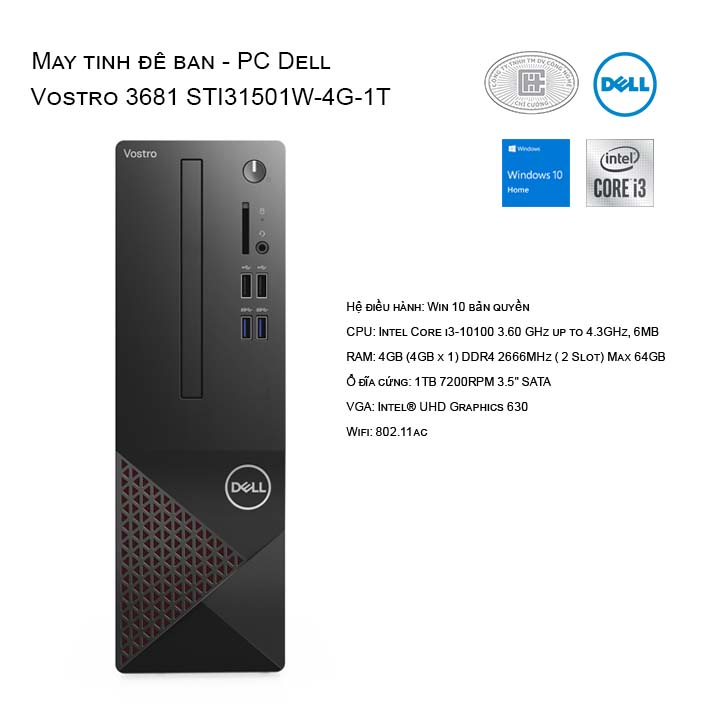 Máy tính để bàn - PC Dell Vostro 3681 STI31501W-4G-1T NO-DVD