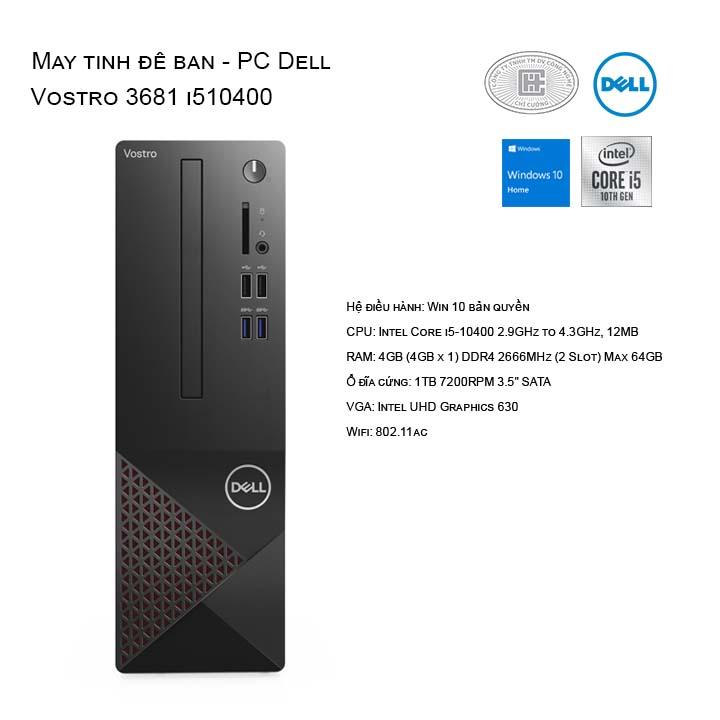 Máy tính để bàn - PC Dell Vostro 3681 SFF i5 10400 Ram 4GB/ HDD 1TB