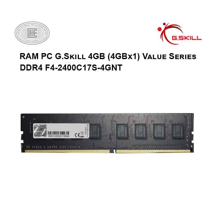 RAM PC G.Skill 4GB (4GBx1) Value Series DDR4 F4-2400C17S-4GNT