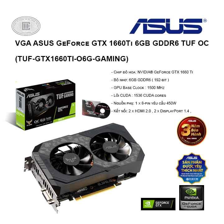 VGA ASUS GeForce GTX 1660Ti 6GB GDDR6 TUF OC (TUF-GTX1660TI-O6G-GAMING)